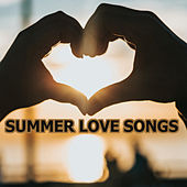 Summer Love Songs by Various Artists
