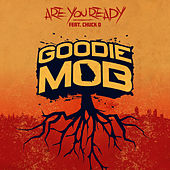 Are You Ready by Goodie Mob