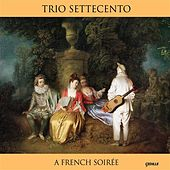 A French Soiree de Trio Settecento