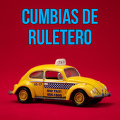 Cumbias de Ruletero de Various Artists