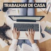 Trabalhar de Casa by Various Artists