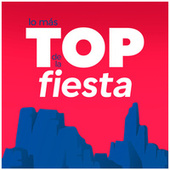 Lo Más Top de la Fiesta von Various Artists