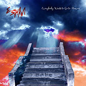 Everybody Wants to Go to Heaven von Esham