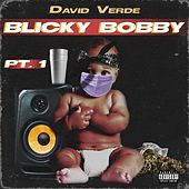 Blicky Bobby, Pt. 1 by David Verde