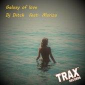 Galaxy Of Love by DJ Ditch