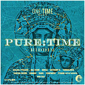 Pure Time Riddim by Various Artists
