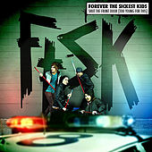 Shut the Front Door (Too Young for This) von Forever the Sickest Kids