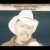 A Bakersfield Dozen by Stephen David Austin