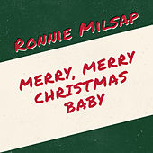 Merry, Merry Christmas Baby de Ronnie Milsap