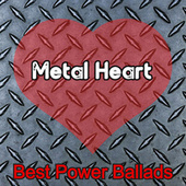 Metal Heart (Best Power Ballads) de Various Artists