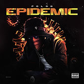 Epidemic by Polo G
