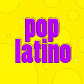 Pop Latino! de Various Artists