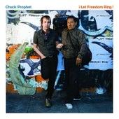 Let Freedom Ring de Chuck Prophet