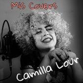 Mis Covers de Camilla Lour