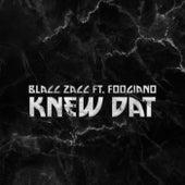 Knew Dat by Blacc Zacc
