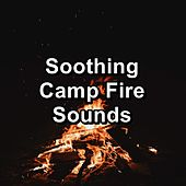 Soothing Camp Fire Sounds von Yoga