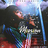 Mission by Rygin King