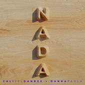 Nada (Acústica) by Cali Y El Dandee