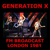Generation X FM Broadcast London 1981 di Generation X
