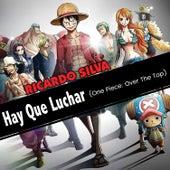 Hay Que Luchar (One Piece: Over The Top) de Ricardo Silva (1)
