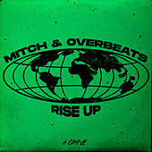 Rise Up by Overbeats Mitch