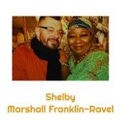 Shelby von Marshall Franklin-Ravel