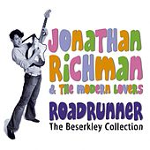 Roadrunner: The Beserkley Collection de Jonathan Richman