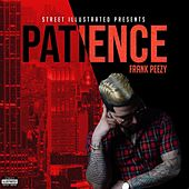 Patience by Frank Peezy