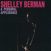A Personal Appearance by Shelley Berman