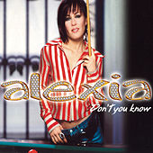 Don't You Know (The Remixes) by Alexia
