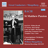 Bach, J.S.: St. Matthew Passion (Mengelberg) (1939) by Various Artists