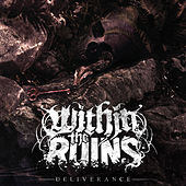 Deliverance by Within The Ruins