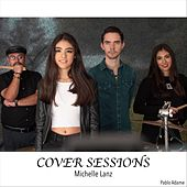 Cover Sessions by Michelle Lanz