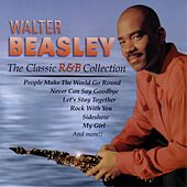 The Classic R&B Collection by Walter Beasley