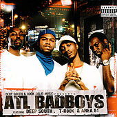 Atl Badboys by Deep South & T-Rock