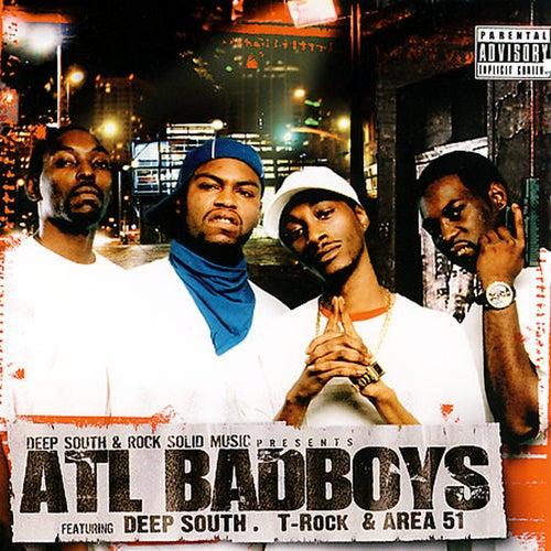 Atl Badboys by Deep South & T-Rock