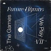 Future Hymns VII by Various Artists
