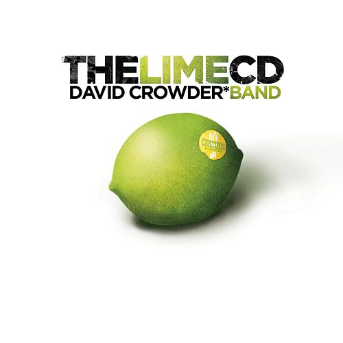 The Lime CD by David Crowder Band