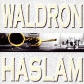 Waldron-Haslam by Mal Waldron