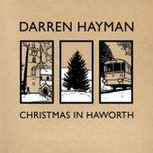 Christmas in Haworth by Darren Hayman