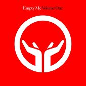 Empty Me - Volume One by Various Artists
