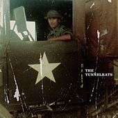 Tunnel Rats by Tunnel Rats