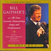 Gaither Homecoming Classics, Vol. 2 by Bill & Gloria Gaither