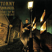 Dare To Be Different von Tommy Emmanuel