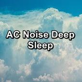 AC Noise Deep Sleep by Brown Noise