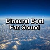 Binaural Beat Fan Sound by White Noise Meditation (1)
