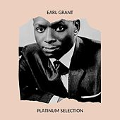 Earl Grant - Platinum Selection by Earl Grant