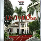 LivePaid Chase$ by Young Stylen