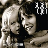 The Secret of Happiness by Susan Egan