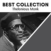 Best Collection Thelonious Monk de Thelonious Monk
